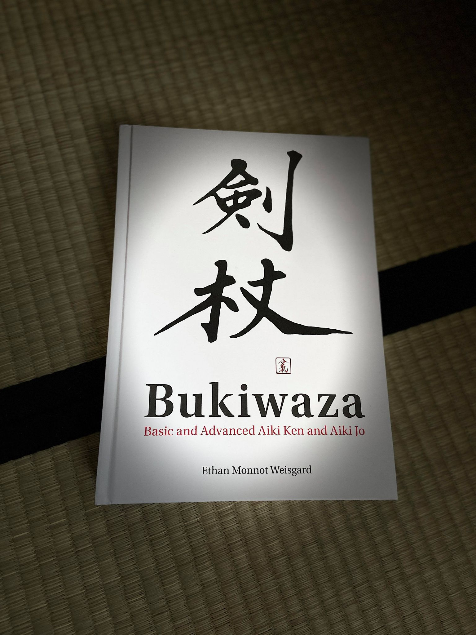 Special New Edition of Bukiwaza – Basic and Advanced Aiki Ken and Aiki Jo